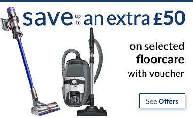 save up to an extra £50 off selected floorcare with voucher