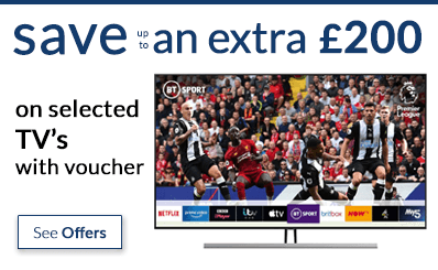 save up to an extra £200 off TV's with voucher