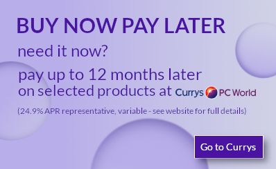 up to 12 months buy now pay later at Currys