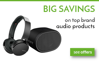 Big savings on top brand audio products