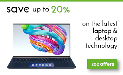 save up to 20% on the latest laptops & desktop technology